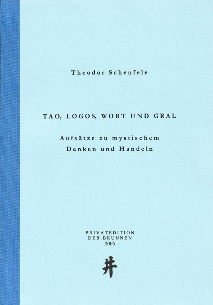 Tao-Logos-Wort-und-Grall